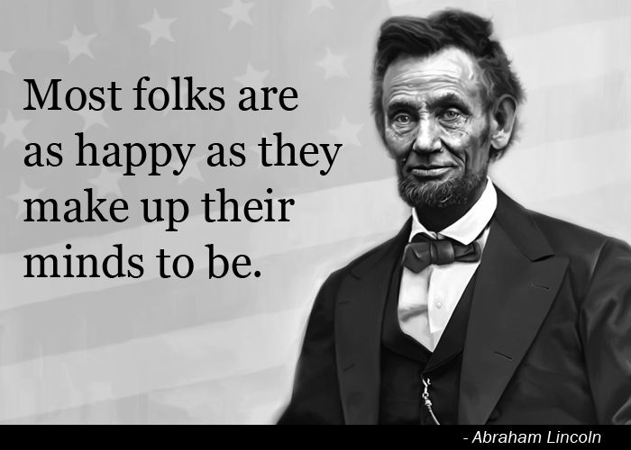 Abe Lincoln Happiness